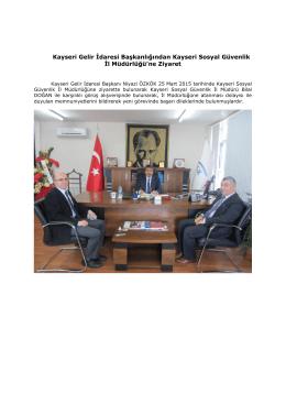 CACHEID=7797493b-1120-492e-95ea-942629631ddb;Kayseri Gelir İdaresi Başkanlığından Kayseri Sosyal Güvenlik İl