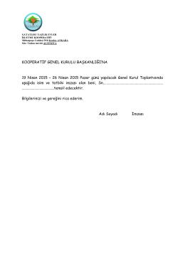 26 Nisan 2015 Pazar günü yapılacak Genel Kurul Toplantısında a