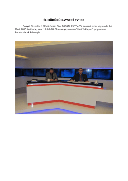 CACHEID=53e19e75-b349-456e-ae50-eead00089659;İL MÜDÜRÜ KAYSERİ TV` DE