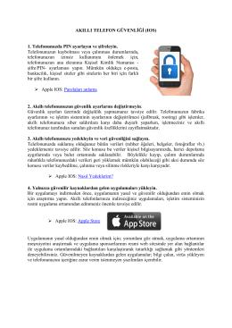 AKILLI TELEFON GÜVENLİĞİ (IOS) 1. Telefonunuzda PIN ayarlayın