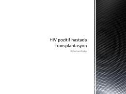 HIV pozitif hastada transplantasyon
