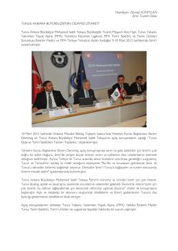 Hazırlayan: Zeynep KÜHEYLAN İzmir Ticaret Odası