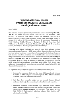 urografin 76%, 100 ml parti no: ma0246s ve ma024z8 geri
