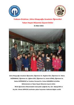 Trabzon-Ortahisar, Zehra Kitapçıoğlu Anaokulu Öğrencileri Yaban