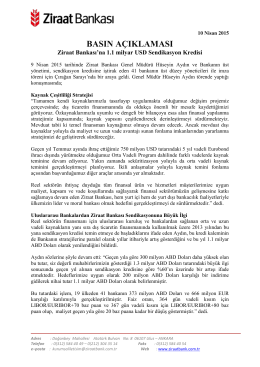 10 Nisan 2015 - Ziraat Bankası`na 1.1 milyar USD Sendikasyon