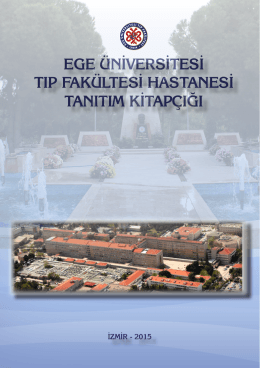 Tanıtım Kitapçığı - Ege Üniversitesi Tıp Fakültesi Hastanesi