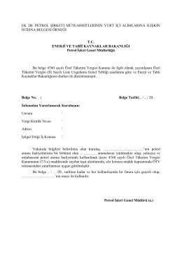 petrol şirketi müteahhitlerinin yurt içi alımlarına ilişkin istisna belgesi