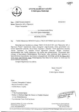 Müdürlüğümüzün konu ile ilgili 09/04/2015 tarih ve 3848593 sayılı