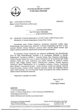 Müdürlüğümüzün konu ile ilgili 09/04/2015 tarih ve 3834266 sayılı