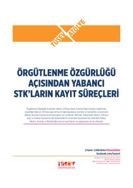Örgütlenme Özgürlüğü Açısından Yabancı STK`ların Kayıt