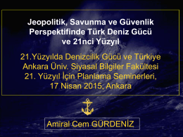Jeopolitik, Savunma ve Güvenlik Perspektifinde Türk Deniz Gücü ve