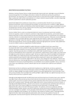 ŞİRKETİMİZİN BİLGİLENDİRME POLİTİKASI Şirketimiz, Sermaye
