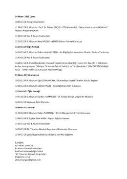 24 Nisan 2015 Cuma 10.00-11.00 Açılış Konuşmaları 11.00