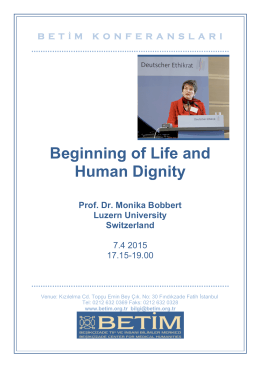 Beginning of Life and Human Dignity Prof. Dr