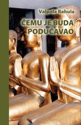Valpola Rahula: Čemu je Buda podučavao