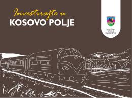 Investirajte u KOSOVO POLJE