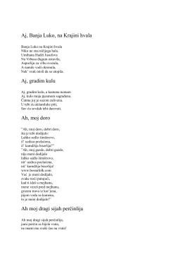 Aj, Banja Luko, na Krajini hvala Aj, gradim kulu Ah, moj