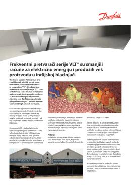 Frekventni pretvarači serije VLT® su smanjili račune za