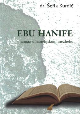 Ebu Hanife i namaz u hanefijskom mezhebu
