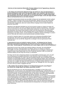 Interview mit dem deutschen Botschafter Christian Hellbach für die