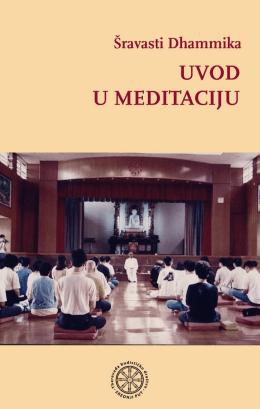 Šravasti Dhammika: Uvod u meditaciju