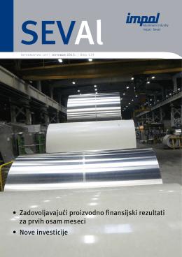 • Zadovoljavajući proizvodno finansijski rezultati za