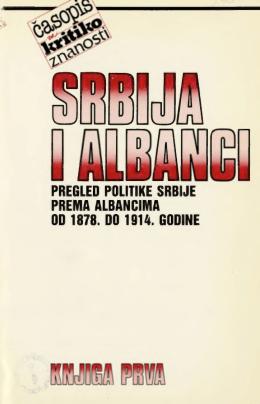 ci pregled politike srbije prema albancima 00 1878. do