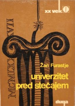 Furastje, Žan: Univerzitet pred stečajem