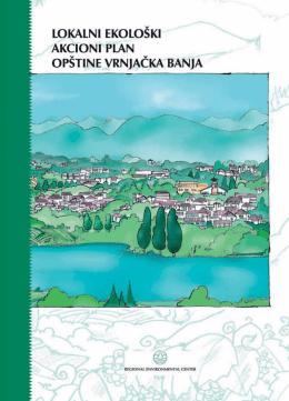 Локални еколошки акциони план општине Врњачка Бања