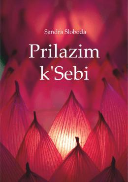 - Sandra Sloboda