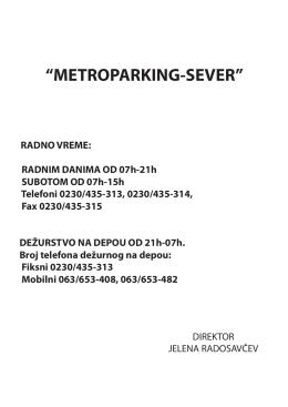 """METROPARKING-SEVER"" RADNO VREME"