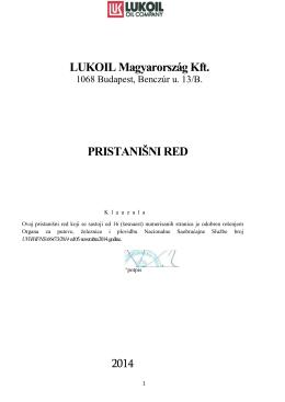 LUKOIL Magyarország Kft. PRISTANIŠNI RED