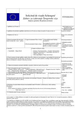 Solicitud de visado Schengen/ Zahtev za izdavanje Šengenske vize