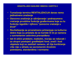 GRADITELJSKO NASLEÐE-OBNOVA I ZAŠTITA II