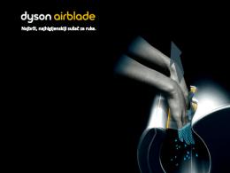 Ovde možete pogledati kompletnu prezentaciju Dyson