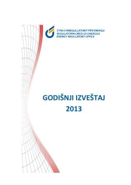 Godisnji Izvestaj 2013 - Zyra e Rregullatorit për Energji