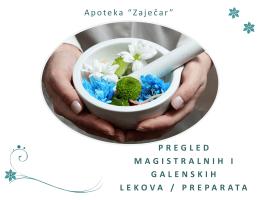 Pregled magistralnih i galenskih lekova i preparata
