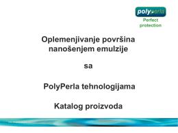 Oplemenjivanje površina nanošenjem emulzije sa PolyPerla