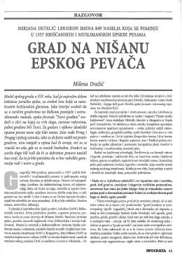 Milena Dražić, Grad na nišanu epskih pevača