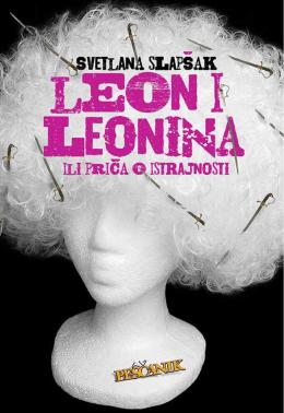 Svetlana Slapšak: Leon i Leonina ili Priča o istrajnosti