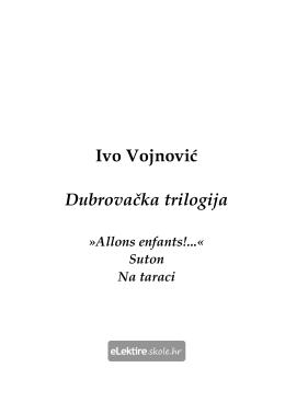 Ivo Vojnović • Dubrovačka trilogija