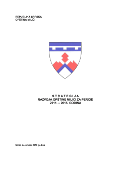strategija razvoja opštine milići za period 2011. – 2015. godina