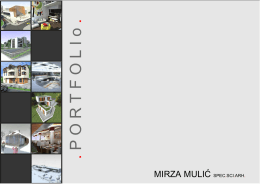 P O R T F O L I o - Mirza Mulic spec. sci. arh.