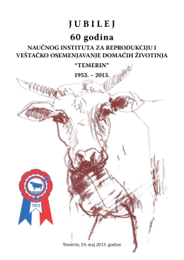 J U B I L E J 60 godina - Naučni Institut za reprodukciju i vo Temerin