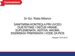 Dr Sci. Raša Milanov SANITARNA KONTROLA PRI UVOZU