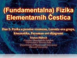 Fizika u prostor-vremenu, Lorentz-ova grupa, kinematika, Feynman