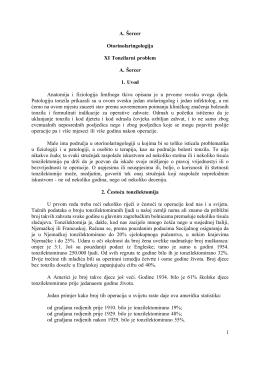 1 A. Šercer Otorinolaringologija XI Tonzilarni problem A. Šercer 1