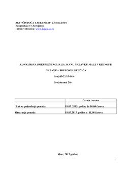 Konkursna dokumentacija za javnu nabavku brezovih drenčica