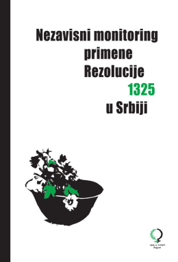 Nezavisni monitoring primene Rezolucije 1325 u Srbiji