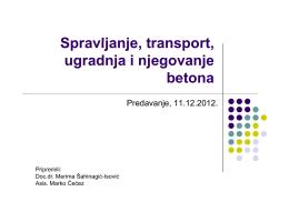 Proizvodnja, transport, ugradnja i njega betona
